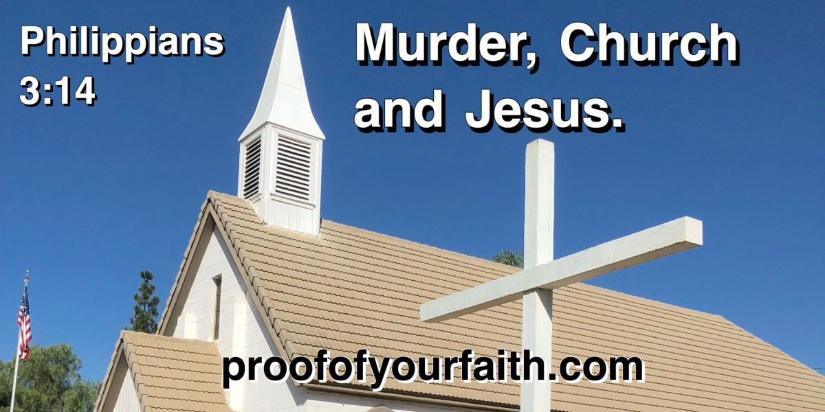Murder, Church and Jesus