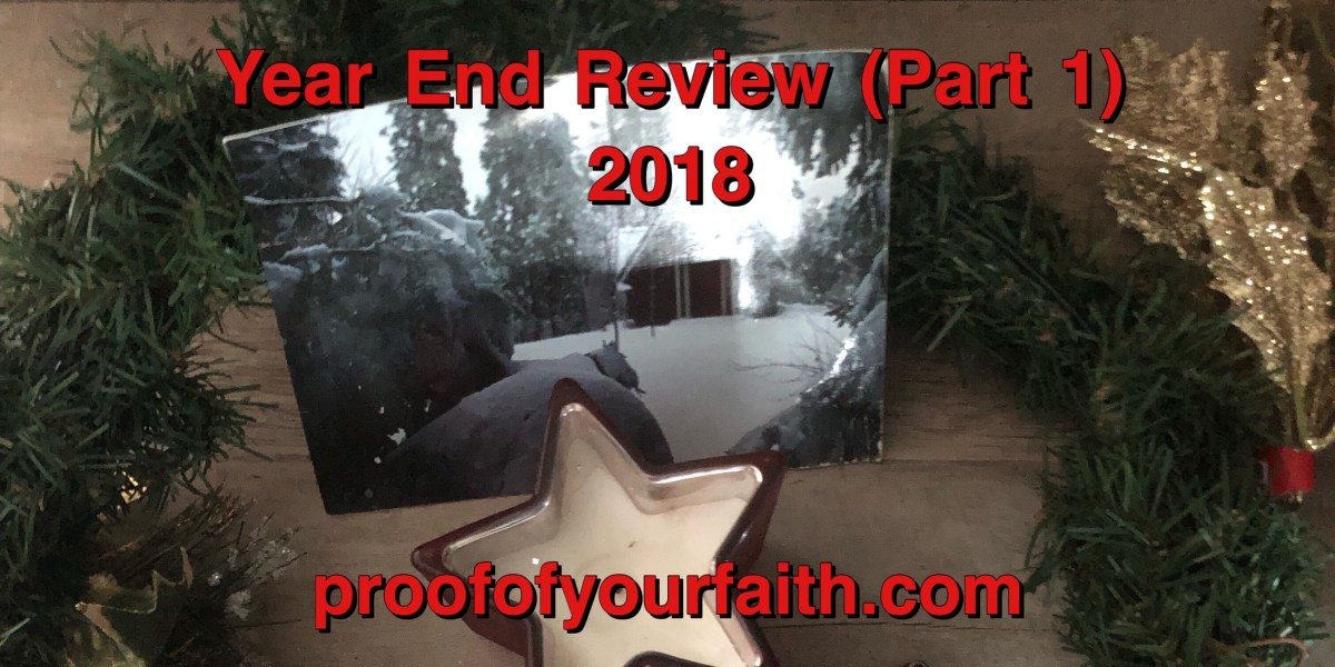 Year End Review (Part 1)