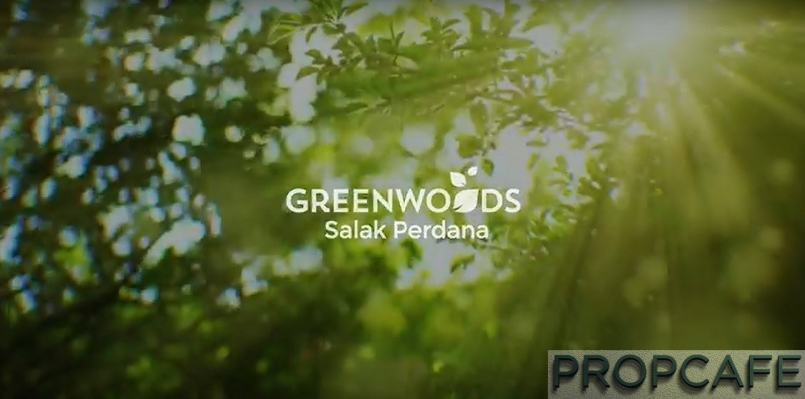 PROPCAFE Review : Greenwoods Salak Perdana by Paramount Property