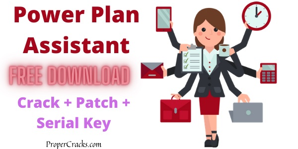 Power Plan Assistant 3.3a Crack With License Key Download