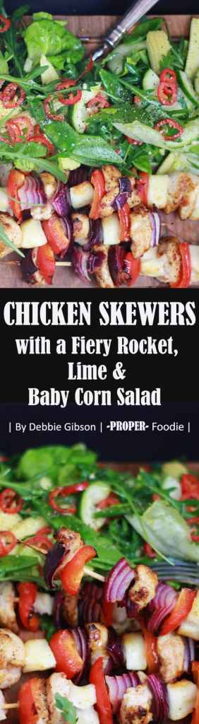Chicken Skewers with a fiery rocket, lime and baby corn salad. A really simple, tasty and healthy mid-week dinner, especially good for when you're short on time.