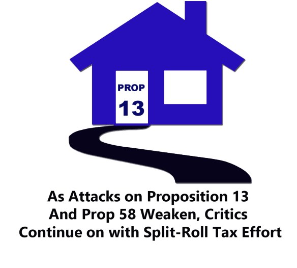 Property Taxes Proposition 13 and 58