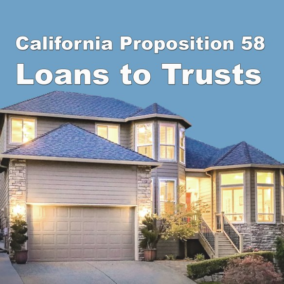 Loans to Trusts for Proposition 58
