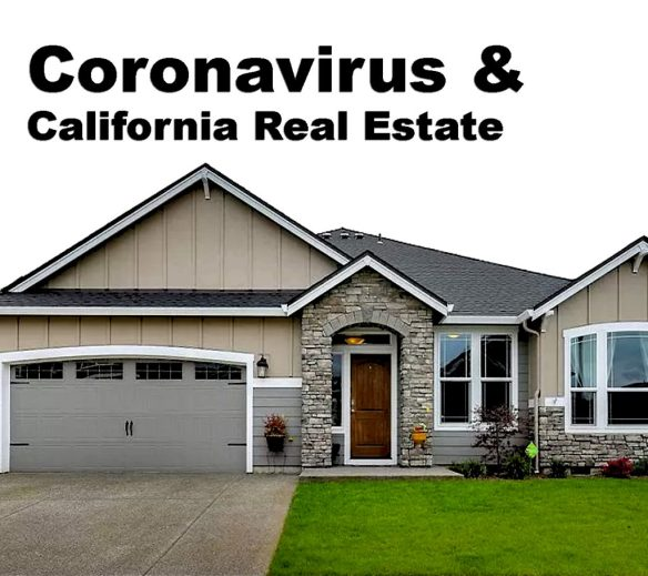 Corona Virus California Real Estate