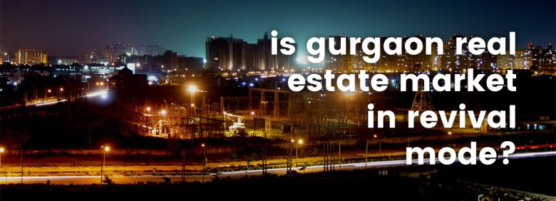 gurgaon real estate
