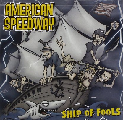 American Speedway | Ship Of Fools | CD | 760137482024