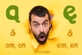 Произношение и правописание ą и ę в польском языке