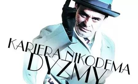 Kariera Nikodema Dyzmy - польские сериалы на польском языке