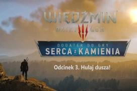 """Третья серия игрофильма """"Ведьмак 3: Каменные сердца"""" - """"Hulaj dusza!"""""""