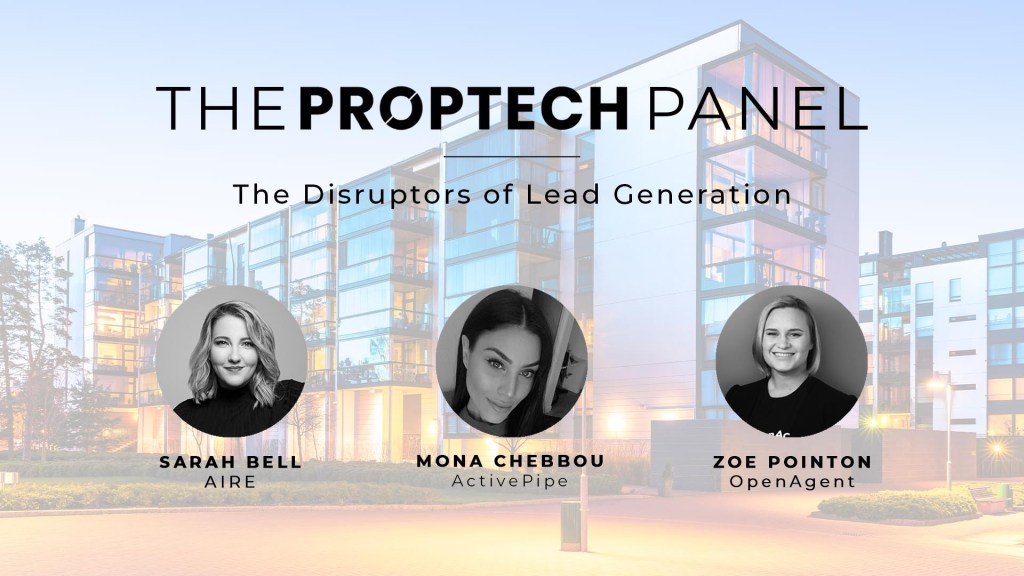 Proptech Panel: The Disruptors of Real Estate Lead Generation