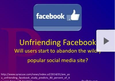 Unfriending Facebook