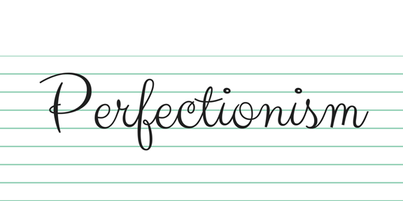 Pros And Cons Of Perfectionism