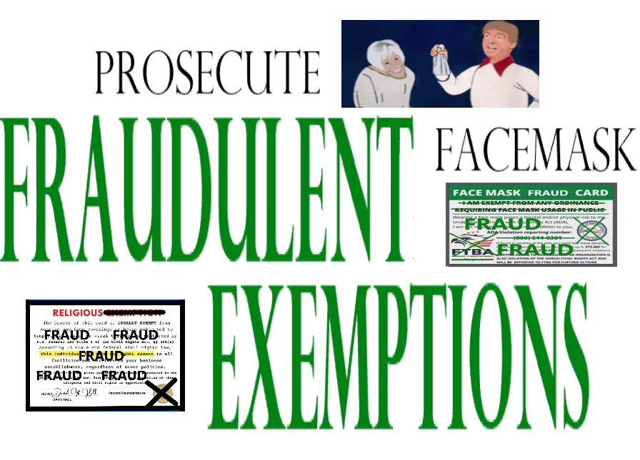 Prosecute Fraudulent Facemask Exemptions