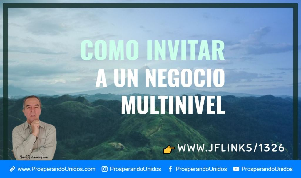 Como invitar a mi negocio multinivel