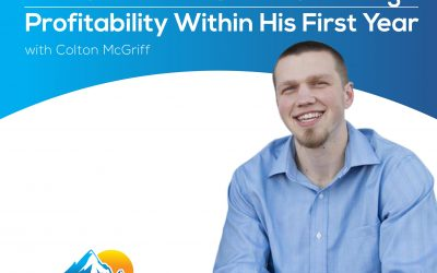 How a PEM Advisor Attained High Profitability Within His First Year With Colton McGriff – Episode 139