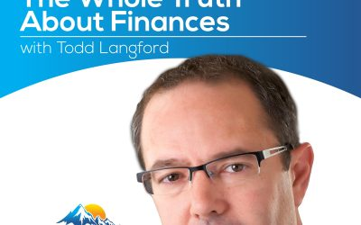 The Whole Truth About Finances with Todd Langford – Episode 174