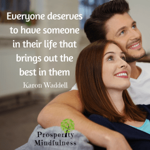 Everyone deserves to have someone.prosperitymindfulness