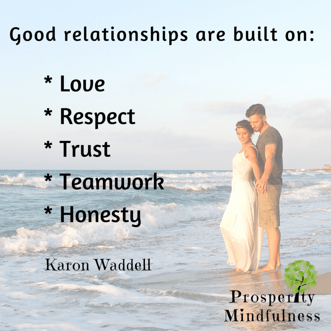 Good relationships.prosperitymindfulness.219