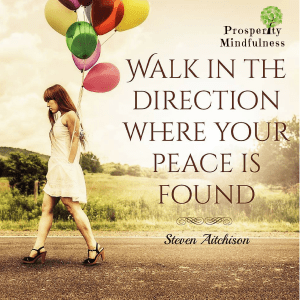 walk in the direction_2.prosperitymindfulness.281