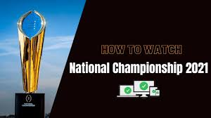Photo of ~(FREE)~National championship 2021: Alabama vs. Ohio State live stream, watch online free, TV channel, kickoff time