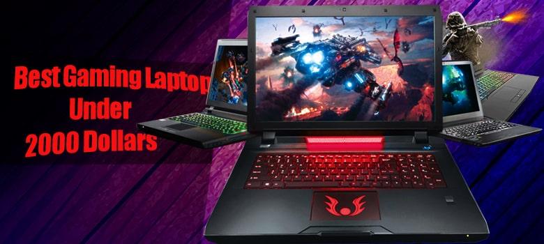 Best Gaming Laptop Under 2000 Dollars