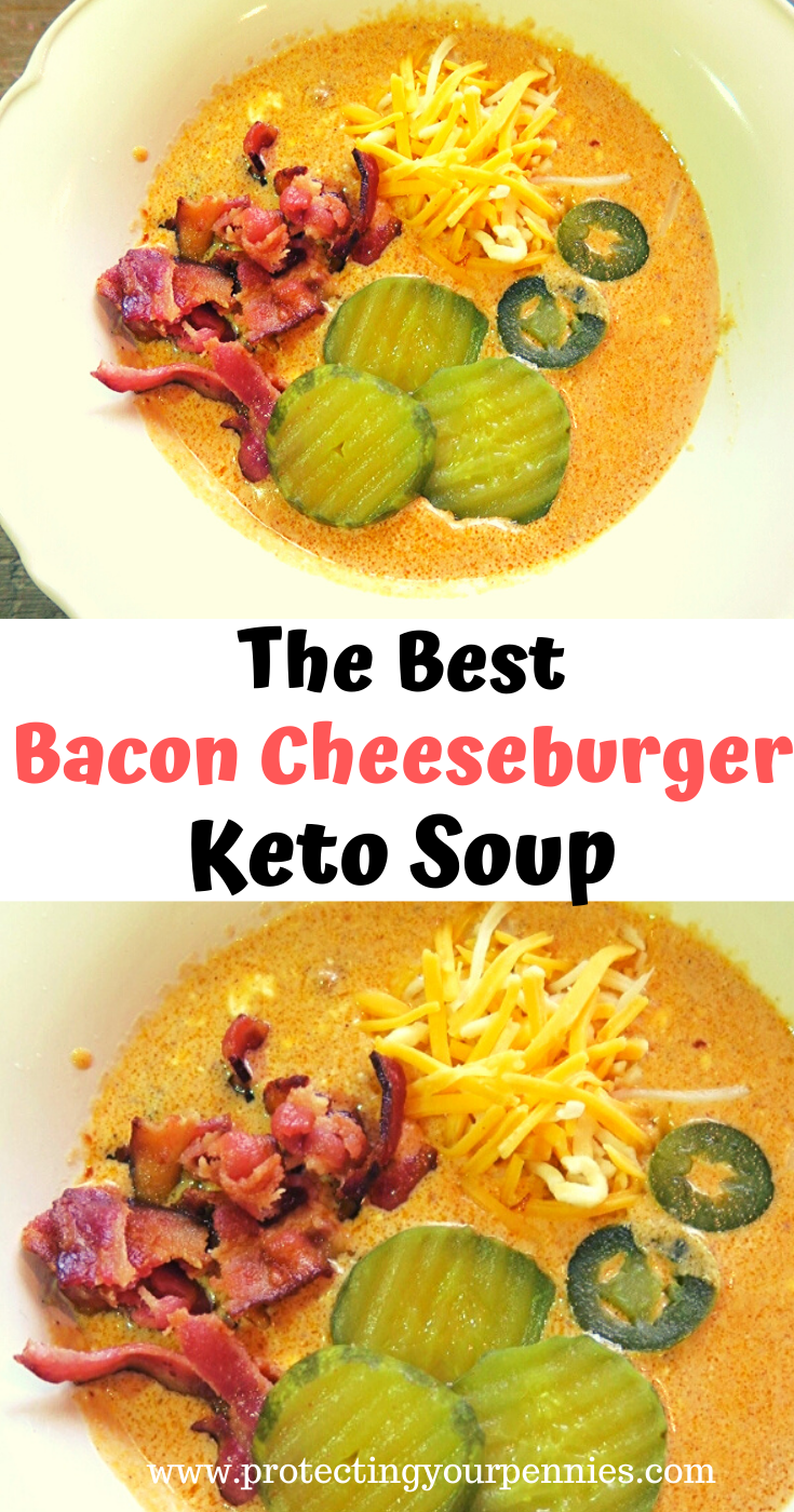 The Best Bacon Cheeseburger Keto Soup