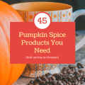 45 Pumpkin spice on Amazon products