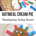 Oatmeal Cream Pie Thanksgiving Turkey Dessert - An easy DIY treat for kids to make