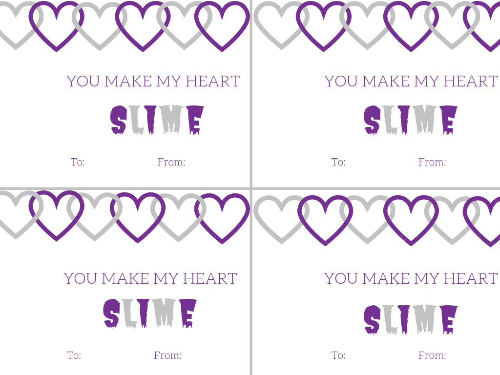YOU MAKE MY HEART Slime Printable