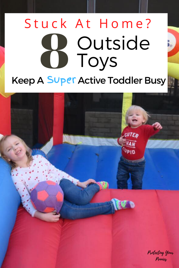 8 Outdoor Toys to Keep Toddlers Busy At Home