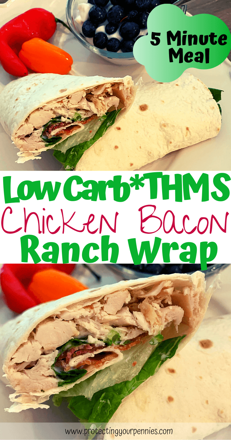 Low Carb - THM S CHicken Bacon Ranch Wrap
