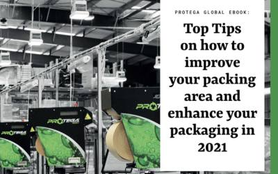 Protega Global release eBook on: Top Tips on how to improve your packing area and enhance your packaging in 2021