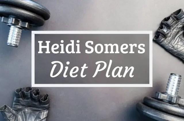 Heidi Somers Diet