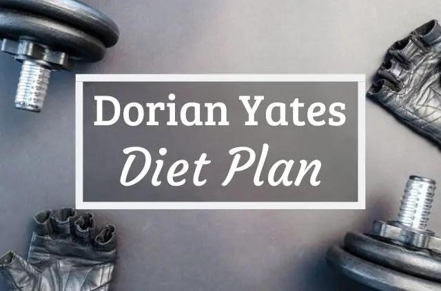 Dorian Yates Diet