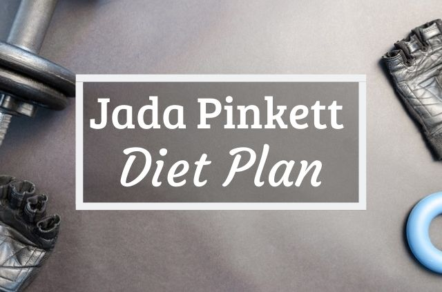 Jada Pinkett Smith Diet