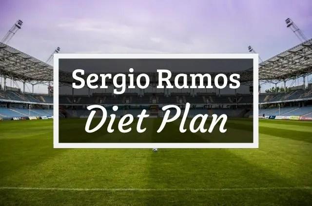 Sergio Ramos Diet