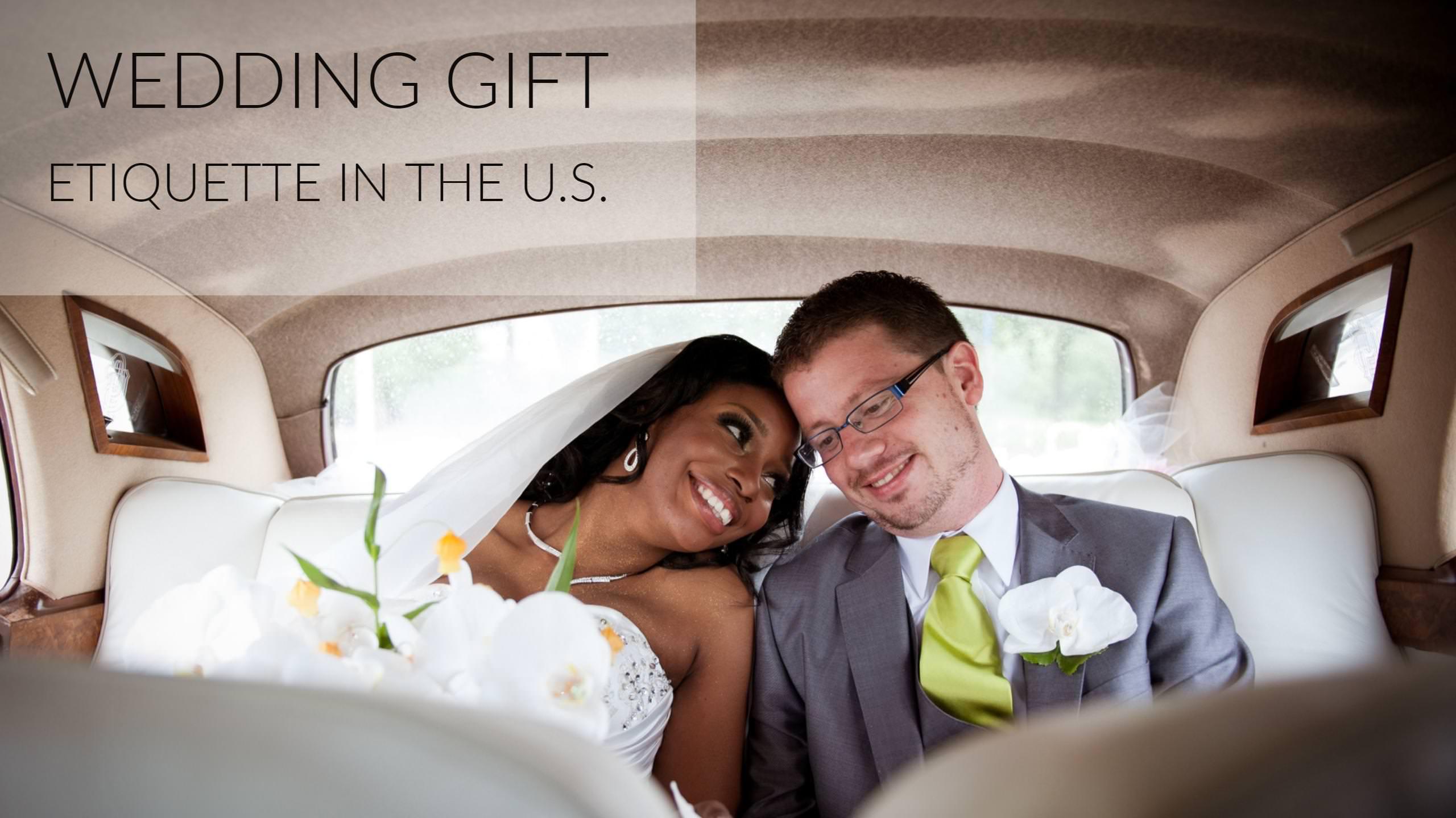 Wedding Gift Etiquette In The U.S.