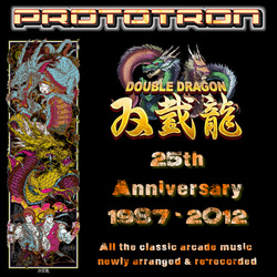 Prototron - DOUBLE DRAGON: 25th Anniversary