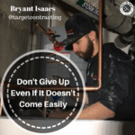 [Bryant Isaacs] Don't Give Up Even If It Doesn't Come Easily