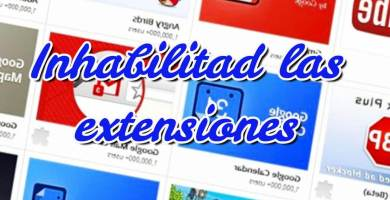 Inhabilitad las extensiones