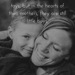 125 Mother And Son Quotes To Warm Your Heart With Images
