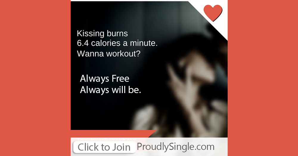 ProudlySingle.com-Sexy-Confident-Dating-photo_kissing-burns-good-calories