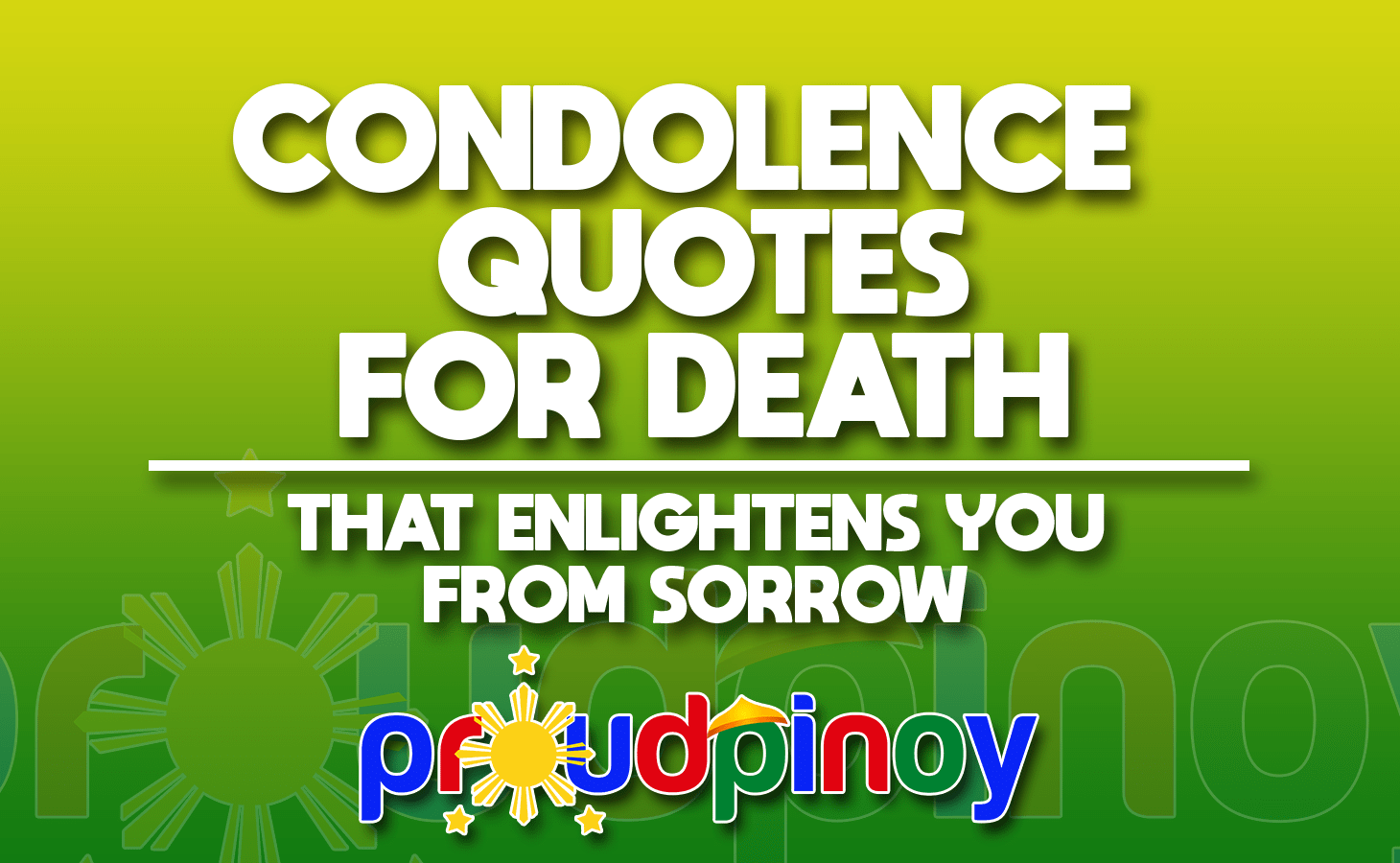 condolence quotes for death that enlightens you from sorrow