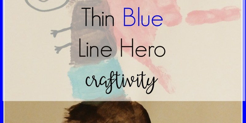THIN BLUE LINE HERO CRAFTIVITY