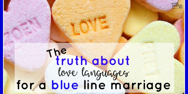 The truth about love languages for a blue line marriage