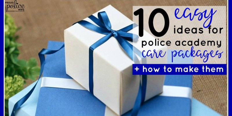 10 easy ideas for police academy care packages + how to make them