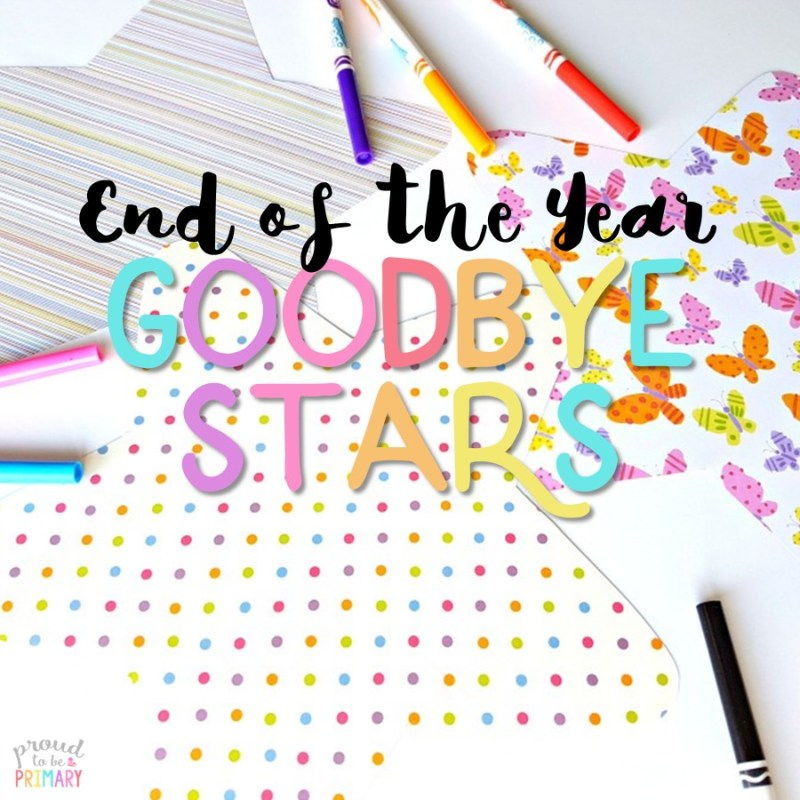 last day of school activity: end of the year goodbye stars