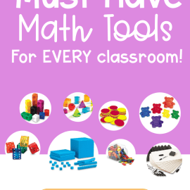 Must Have Math Tools for Every Elementary Classroom