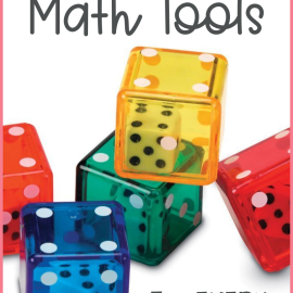 Must-Have Math Manipulatives for Math Instruction