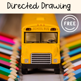 School Bus Directed Drawing Activity in 6 Easy Steps!